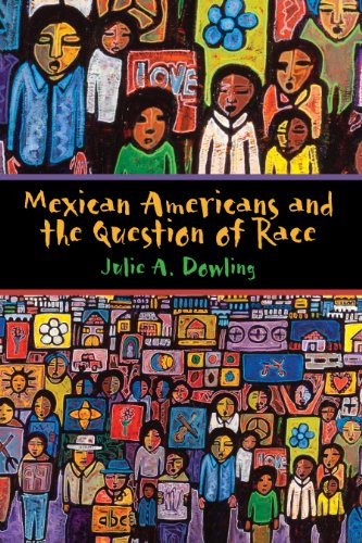 Mexican Americans+Question Of Race