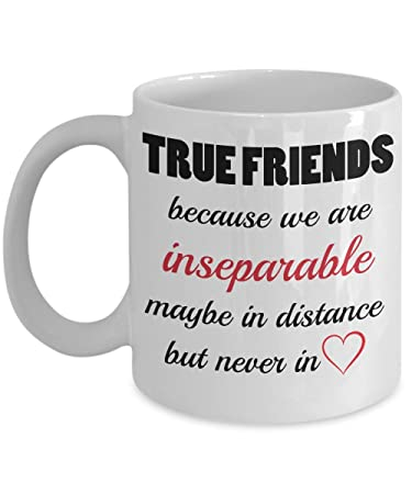 Amazoncom True Friends Because We Are Inseparable Maybe In