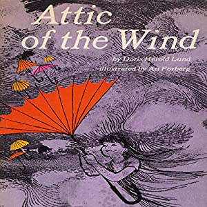 Attic of the Wind Audiobook