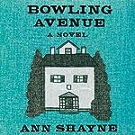 Bowling Avenue | Ann Shayne