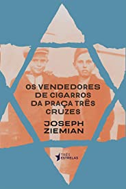 Os Vendedores De Cigarro Da Praça Três Cruzes