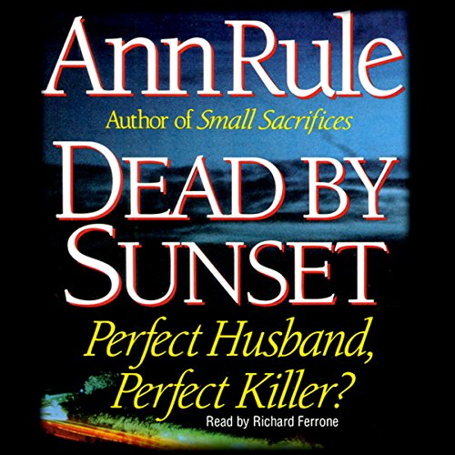 Dead by Sunset: Perfect Husband, Perfect Killer? Audiobook [Free Download by Trial] thumbnail