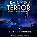 Rain of Terror: A Blacklick Valley Mystery, Book 1 Audiobook by Donna Cummins Narrated by Tony Vatsula