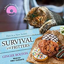 Survival of the Fritters: Deputy Donut Mystery Series, Book 1 Audiobook by Ginger Bolton Narrated by Emily Durante