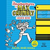 The Misadventures of Max Crumbly 1: Locker Hero | Rachel Renée Russell