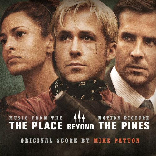 The Place Beyond the Pines (Or...