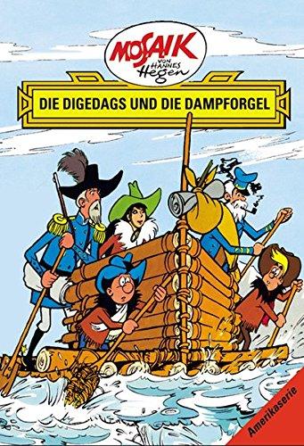 Mosaik von Hannes Hegen: Die Digedags und die Dampforgel (Mosaik von Hannes Hegen - Amerika-Serie) Gebundenes Buch – 1. Dezember 2014 Lothar Dräger Edith Hegenbarth 3730218824 Belletristik
