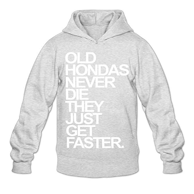 79cb831b38 Old Hondas Never Die They Just Get Faster for Womens Hoodies Sweatshirt   Amazon.it  Abbigliamento