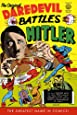 The Original Daredevil Archives Volume 1: Daredevil Battles Hitler (Original Dardevil Archives)