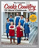Kyпить The Complete Cook's Country TV Show Cookbook 10th Anniversary Edition: Every Recipe and Every Review From All Ten Seasons на Amazon.com