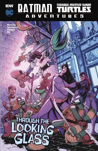 Through the Looking Glass DC Comics: Batman / Teenage Mutant ...