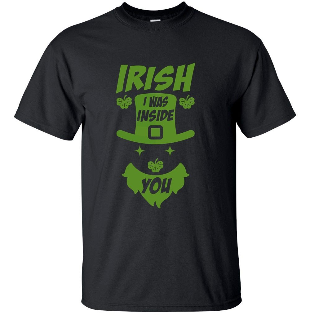 Blue Lagoon S Funny Irish I Was Inside You Saint St Patrick S Day Tee T Shirt