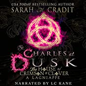 St. Charles at Dusk: The House of Crimson and Clover Series Prequel | Sarah M. Cradit