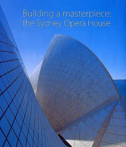 (Building a Masterpiece: The Sydney Opera House)