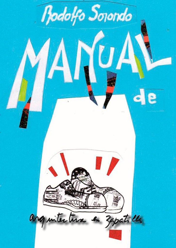 Manual De Arquitectura En Zapatillas (Spanish) Paperback