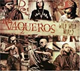 Wisin & Yandel: Vaqueros Wild West Mixes