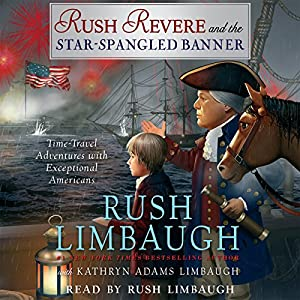 Rush Revere and the Star-Spangled Banner Audiobook