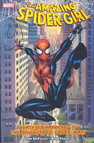 Amazing Spider-Girl, Vol. 1: Whatever Happened to the Daughter of Spider-Man?