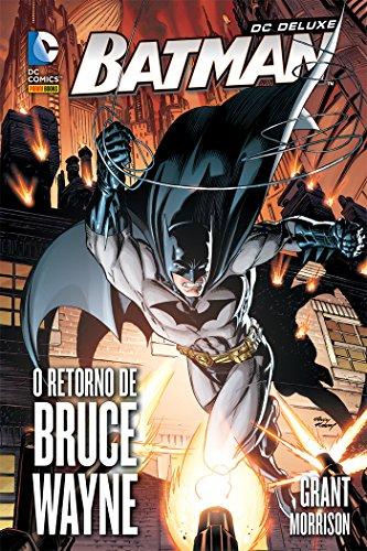 Batman – O Retorno De Bruce Wayne