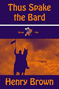 Thus Spake the Bard