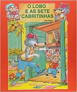 Lobo e as Sete Cabritinhas o - 9788573443042 - Livros na