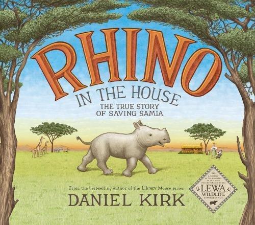 (Rhino in the House: The Story of Saving Samia)