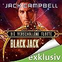 Black Jack (Die Verschollene Flotte 2) Audiobook by Jack Campbell Narrated by Matthias Lühn