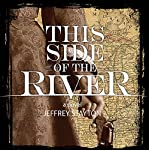 This Side of the River | Jeffrey Stayton