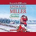 A Snow Country Christmas Hörbuch von Linda Lael Miller Gesprochen von: Jack Garrett