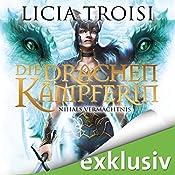 Nihals Vermächtnis (Die Drachenkämpferin 4) | Licia Troisi