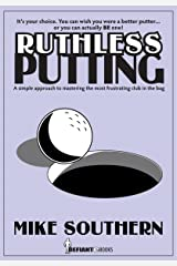 Ruthless Putting Kindle Edition