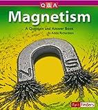 Magnetism, Adele D. Richardson, 1429602252