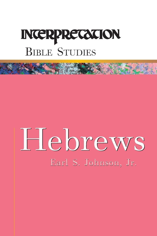 Download Hebrews (Interpretation Bible Studies) pdf