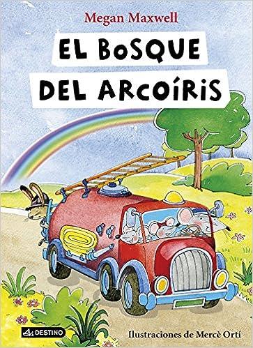 El bosque del Arcoíris (Libros ilustrados): Amazon.es: Megan Maxwell: Libros