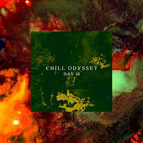 Chill Odyssey (Day 2)