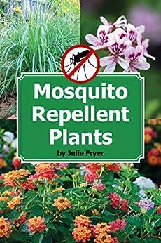 Mosquito Repellent Plants Julie Fryer ebook product image