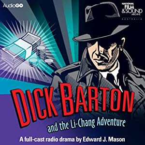 Dick Barton and the Li-Chang Adventure Radio/TV Program