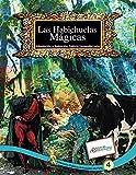 Las Habichuelas Mágicas: Tomo 4 de los Clásicos Universales de Patty