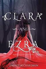 Clara and Ezra: sequel to Clara and Claire Paperback