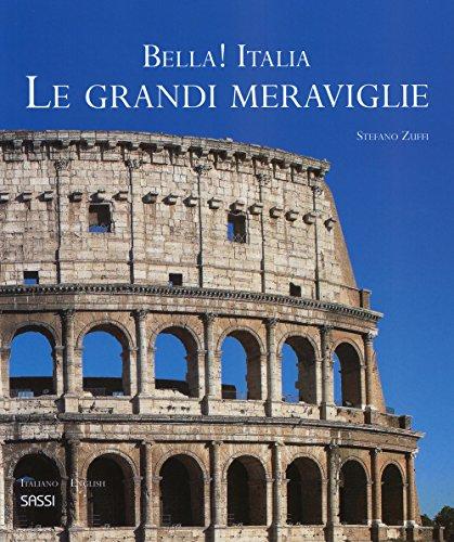 Bella! Italia. Le grandi meraviglie. Ediz. italiana e inglese (Libri d'arte) por Stefano Zuffi,N. Danford