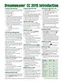 Adobe Dreamweaver CC 2015 Introduction Quick Reference Guide (Cheat Sheet of Instructions, Tips & Shortcuts - Laminated Card)