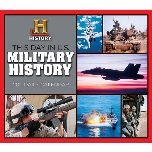 This Day in US Military History 2011 Daily Boxed Calendar (Calendar) PDF