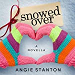 Snowed Over | Angie Stanton