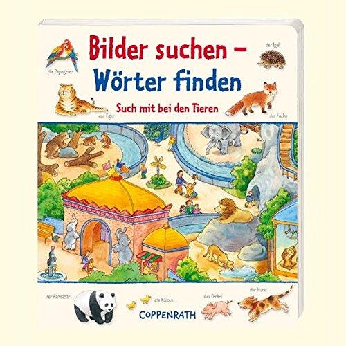 Bilder suchen - Wörter finden: Such mit bei den Tieren: (Verkaufseinheit) (Bücher für die Kleinsten)