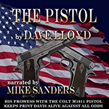The Pistol Audiobook by Dave Lloyd Narrated by Mike Sanders