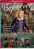 Intruders at Rivermead Manor: A Kit Mystery (American Girl: Beforever)