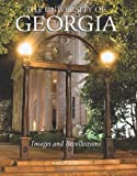 By Garon Hart The University of Georgia: Images and Recollections