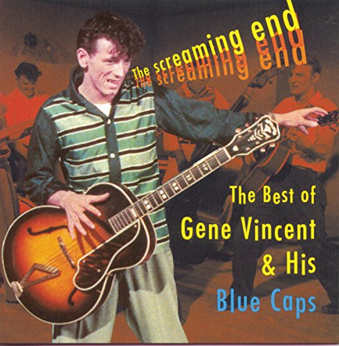 Gene Vincent - The Screaming End The Best Of Gene Vincent - Zortam Music