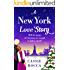 A New York Love Story: A magical romance (Blame It On New York Book 1)