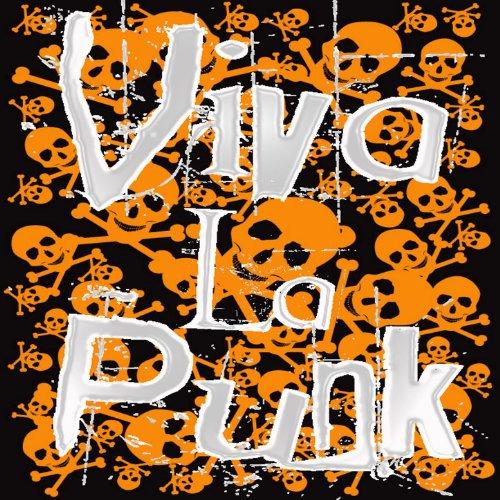 Viva La Punk! [Explicit]